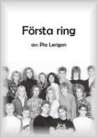 Pia Lerigons bok Första Ring