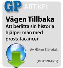 Vägen tillbaka - reportage om en grupp män med prostatacancer och deras väg tillbaka under kursdagar med Livslust på Brännö i Göteborgs skärgåd.