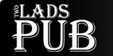 Two Lads Pub