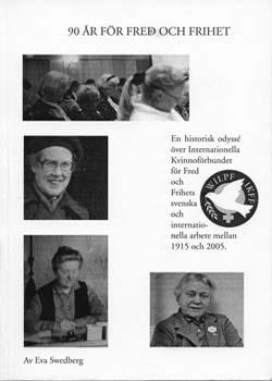 Bokomslag till 90 år för fred och frihet. Fyra fotografier på kvinnor.
