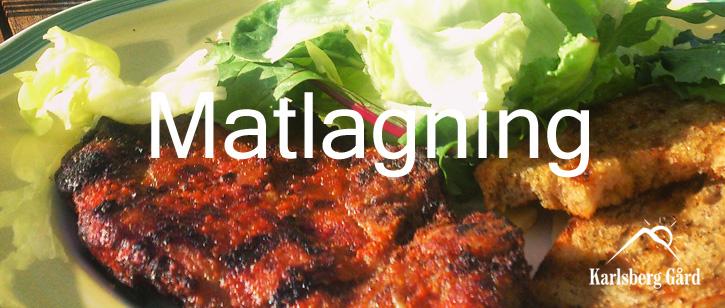 kurser och aktiviteter att göra Aktivitet Matlagning tillsammans på Karlsbergs Gård B&B boende nära Ullared Varberg och Falkenberg