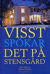 """""""Visst spökar det på Stensgård"""" av Berit Juhl & Marianne Heiling. Boken säljs av på Heilings Konsthörna i Halmstad. Kontakta Marianne Heiling tel. 0705-763146"""