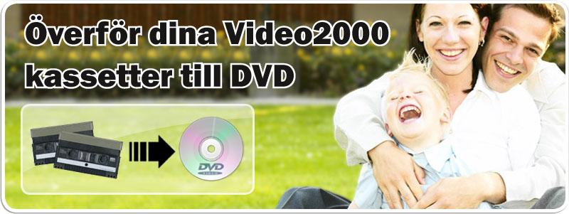 Överföra Video2000 till DVD hos Familjefilm.se