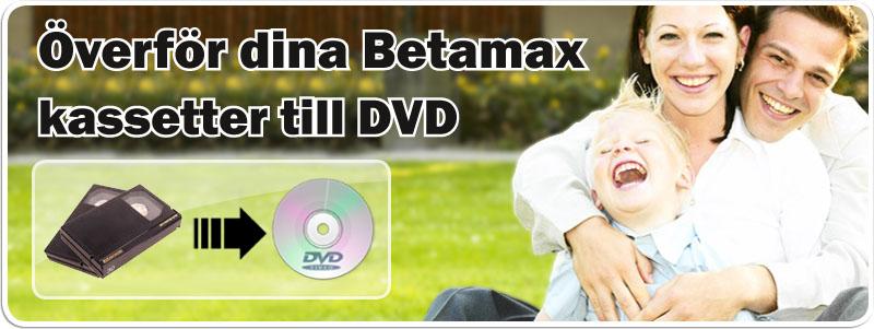 Överföra Betamax till DVD hos Familjefilm.se