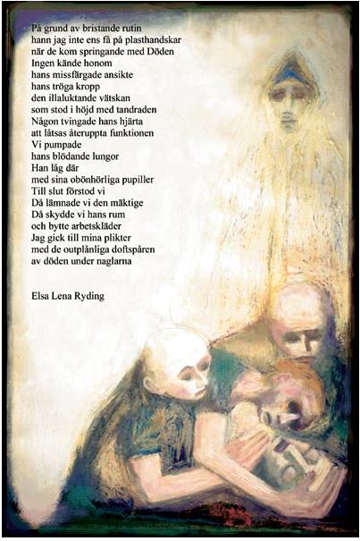 «Under naglarna» er et av diktene som gynekologen Elsa Lena Ryding har skrevet, og som anestesilegen Hans Huldt har innarbeidet i bildene sine ©