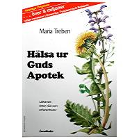 Hälsa ur Guds apotek bok - läkande örter, råd och erfarenheter -