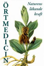 Örtmedicin – naturens läkande kraft -
