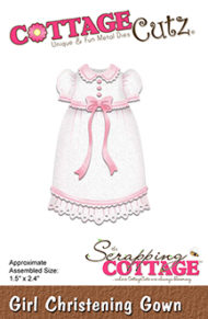 Cottage Cutz Dies - Girl Christening Gown - Cottage Cutz Dies - Girl Christening Gown
