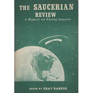 Barker, Gray (editor): The Saucerian Review. A report on flying saucers