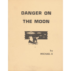 Barton, Michael X.: Danger on the moon
