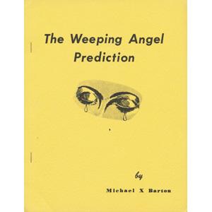 Barton, Michael X.: The Weeping angel prediction