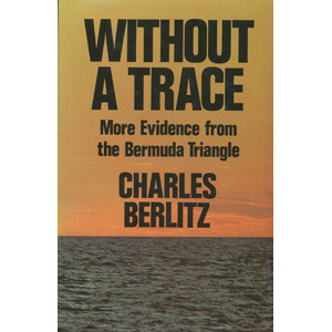 Berlitz, Charles with Valentine, J. Manson: Without a trace