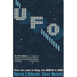 Briazack, Norman J. & Mennick, Simon: The UFO guidebook