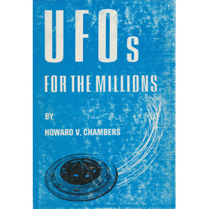 Chambers, Howard V.: UFOs for the millions