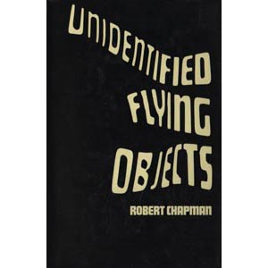Chapman, Robert: Unidentified flying objects