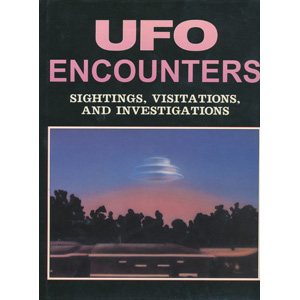 Clark, Jerome & Truzzi, Marcello: UFO encounters. Sightings, visitations and investigations