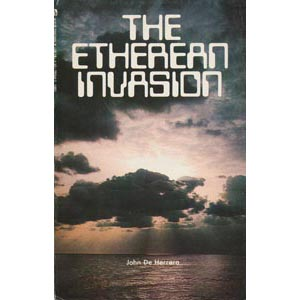 De Herrera, John: The Etherean invasion