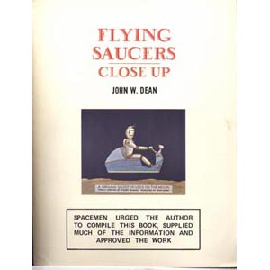 Dean, John W.: Flying saucer close-up