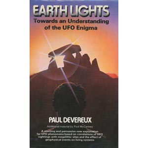 Devereux, Paul: Earthlights. Towards an understanding of the UFO enigma