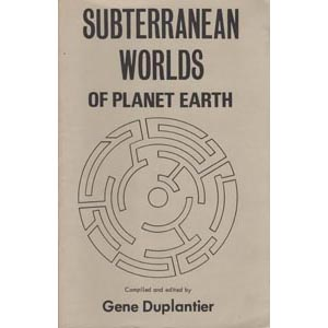 Duplantier, Gene (editor): Subterranean worlds of planet earth