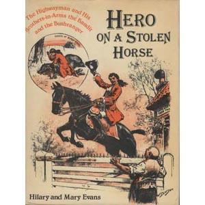 Evans, Hilary & Mary: Hero on a stolen horse