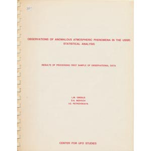 Gindilis, L.M.; Menkov, D.A. & Petrovskaya, I.G.: Observations of anomalous atmospheric phenomena in the USSR: statistical analysis