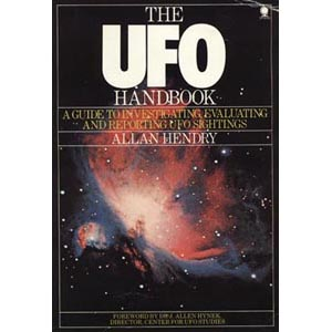 Hendry, Allan: The UFO handbook. A guide to investigating, evaluating and reporting UFO sightings