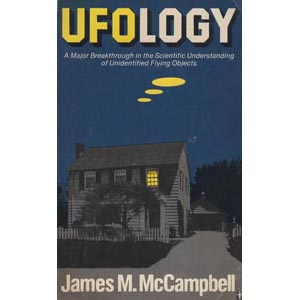 McCampbell: Ufology. A major breakthrough in the scientific understanding of unidentified flying objects