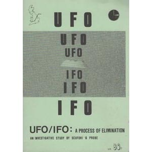 Mrzyglod, Ian (editor): UFO/IFO: a process of elimination. An investigative study by SCUFORI & Probe