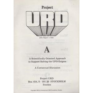 Project URD:  (Document) A. A scientifically oriented approach to support solving the UFO enigma. A contextual discussion