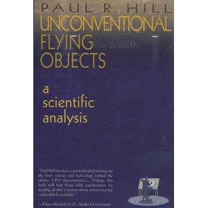 Hill, Paul R.: Unconventional flying objects - a scientific analysis
