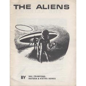 Crawford, Hal; Hewes, Hayden & Kietha Hewes: The Aliens