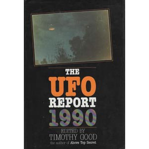 Good, Timothy (ed.): The UFO report 1990