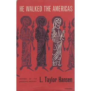 Hansen, L.Taylor: He walked the Americas