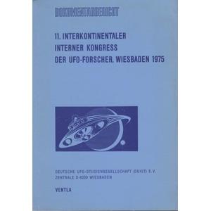 DUIST: (Deutshe UFO_Studiengesellschaft)11. Interkontinentaler Interner Kongress der UFO-forscher, Wiesbaden 1975