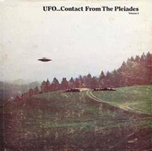 Elders, Lee J.; Nilsson-Elders, Brit; Welch, Thomas K.: UFO...contact from the Pleiades. Volume 1