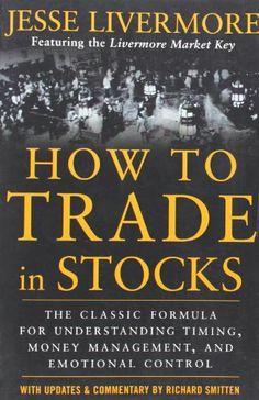 How to trade in stocks, by Jesse Livermore