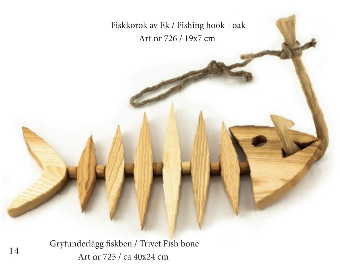Grytunderlägg Fiskben+krok