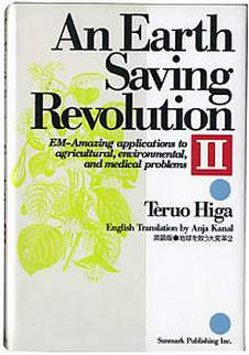 An Earthsaving Revolution DEL 2, Teruo Higa -