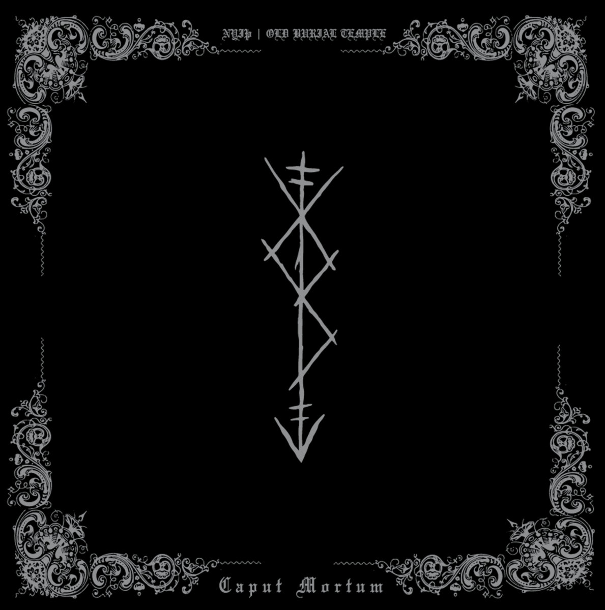 NYIÞ / OLD BURIAL TEMPLE - Caput Mortum