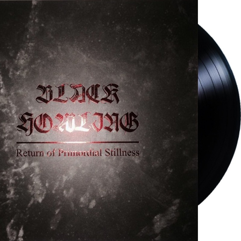 BLACK HOWLING Return of Primordial Stillness - lp