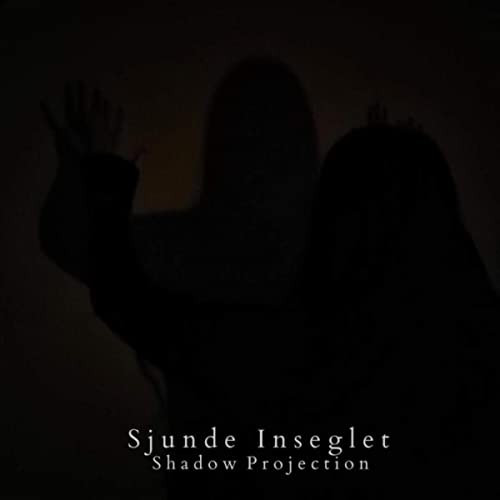 SJUNDE INSEGLET - Shadow Projection CD