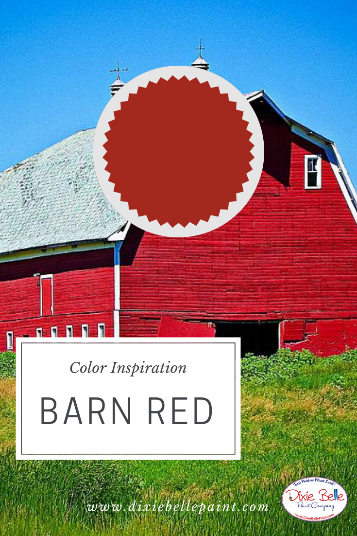 Barn Red Color Inspiration Dixie Belle Chalk Mineral Paint