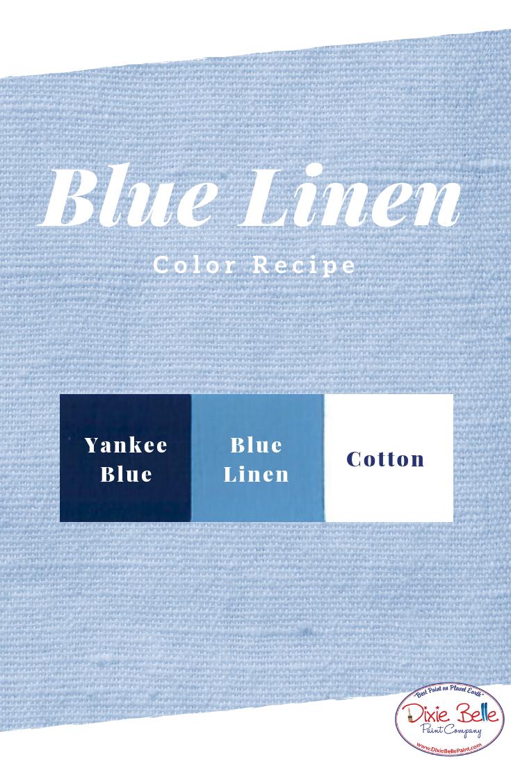 Blue Linen Dixie Belle Chalk Mineral Paint Color Recipe