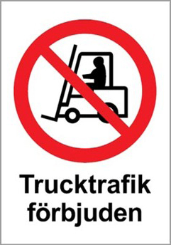 """Förbudsskylt """"Trucktrafik förbjuden"""""""