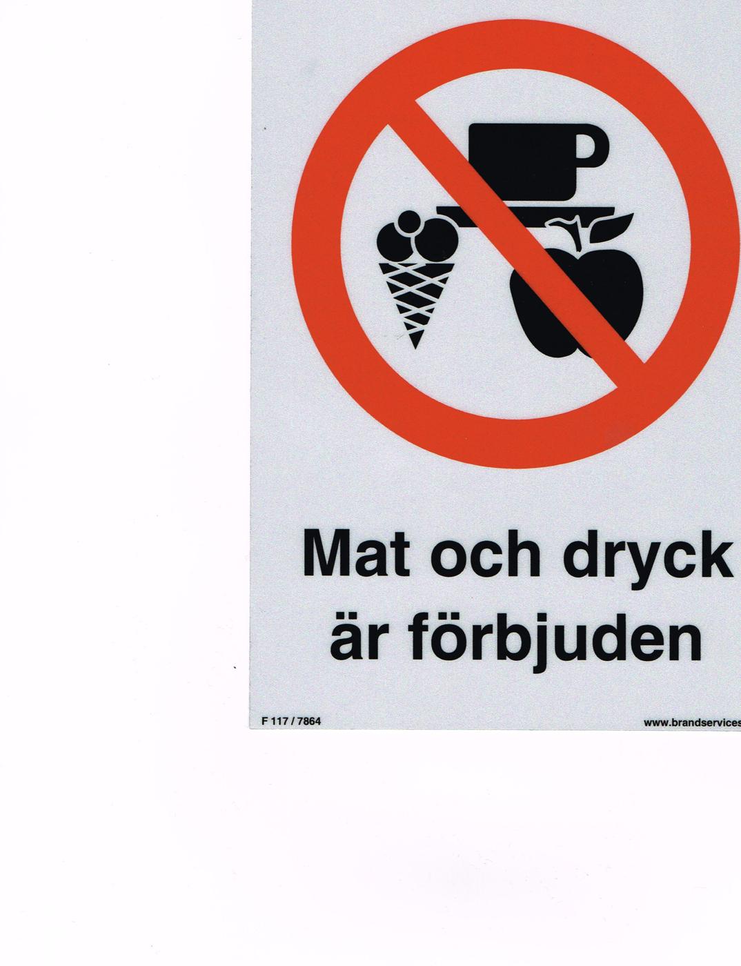 Mat och dryck är förbjuden20161112