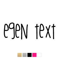 Wall stickers - Egen text - Typsnitt 1 (25cm)