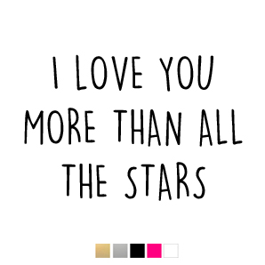 Wall stickers - I love you more than all the stars - Svart