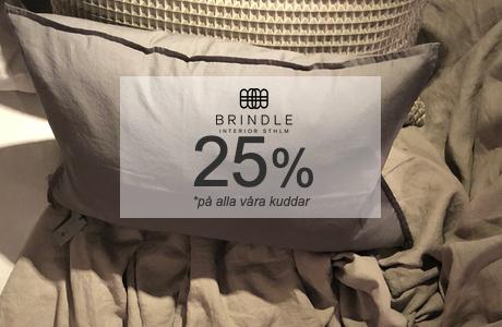 BRINDLE INREDNING KUDDAR 25%