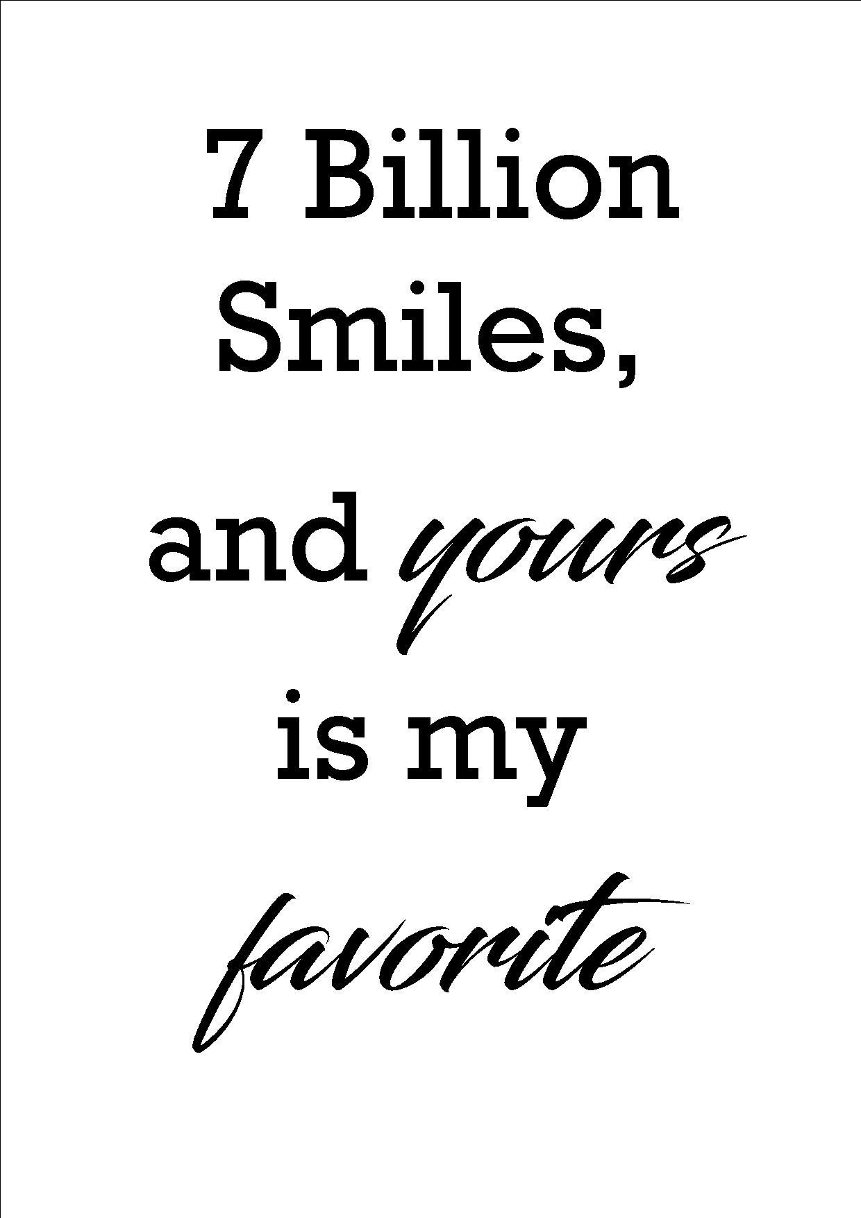 7 billion smiles